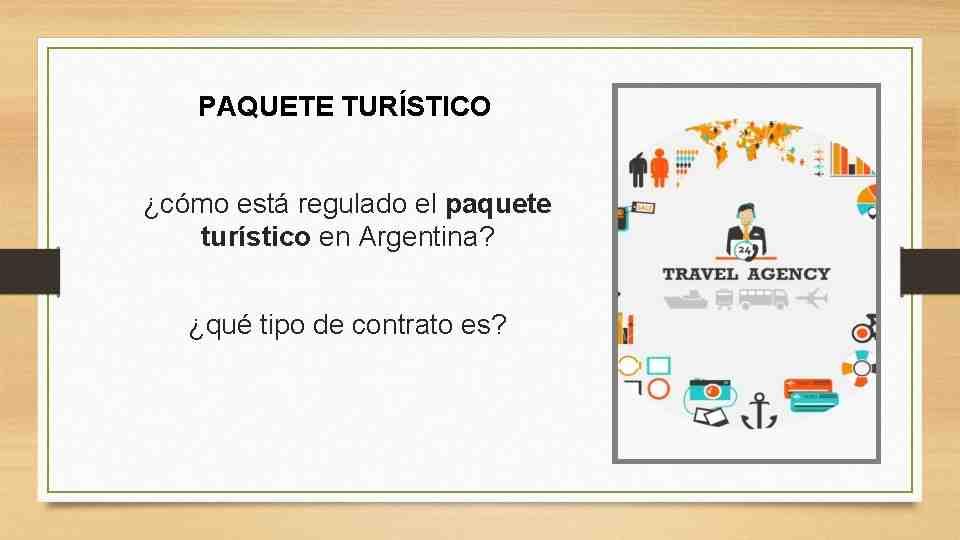 ¿Qué es un paquete turistico y qué incluye?