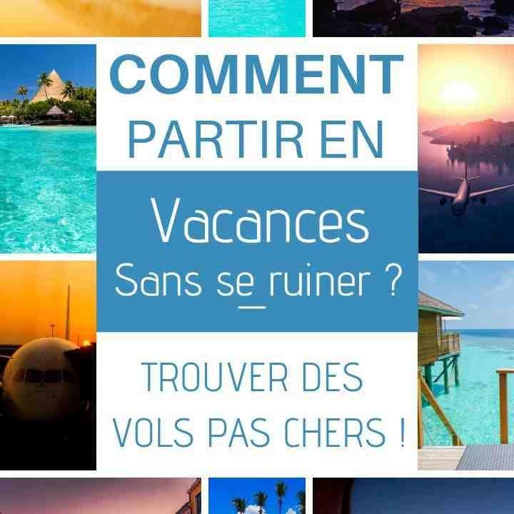 Où partir en vacances pas cher en France ?